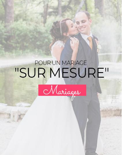 Pour un mariage sur mesure